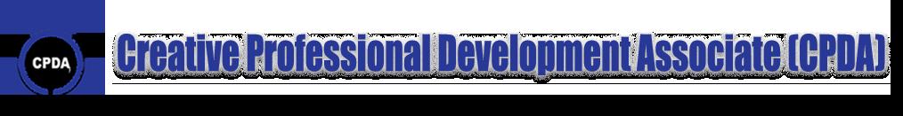 Creative Professional Development Associate (CPDA)